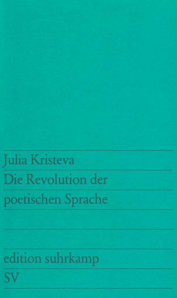 Die Revolutionierung der poetischen Sprache als Taschenbuch