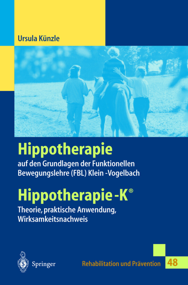 Hippotherapie auf den Grundlagen der Funktionellen Bewegungslehre Klein-Vogelbach als Buch (kartoniert)