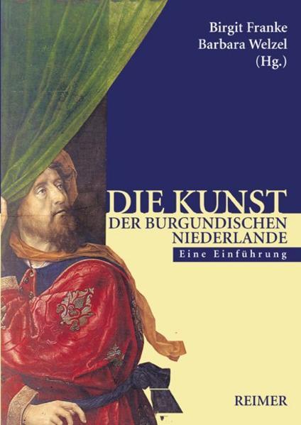 Die Kunst der burgundischen Niederlande als Buch (kartoniert)