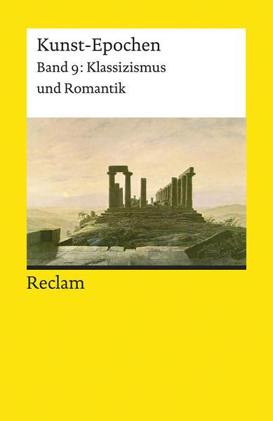 Kunst-Epochen 09. Klassizismus und Romantik als Taschenbuch