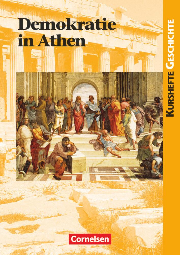 Kurshefte Geschichte. Demokratie in Athen. Schülerband als Buch (kartoniert)