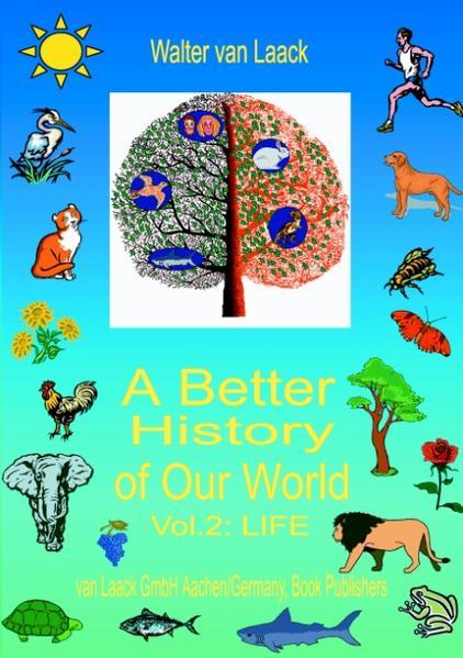 """A Better History of Our World, Vol. II, """"LIFE"""" als Buch (kartoniert)"""