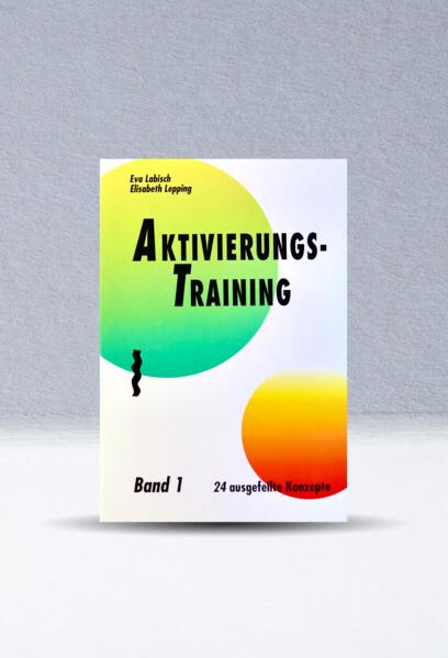 Aktivierungstraining 1 als Buch (gebunden)