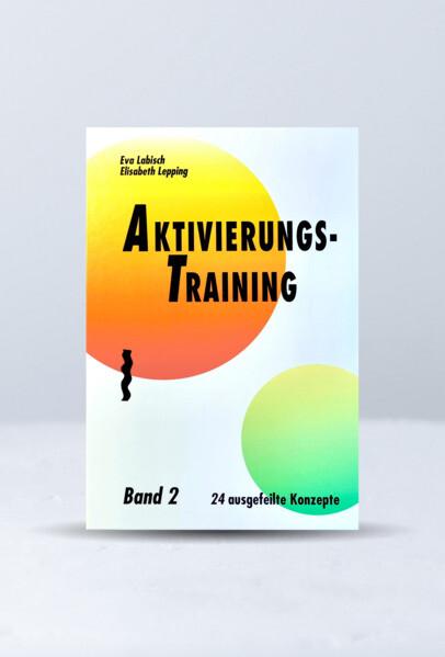 Aktivierungstraining 2 als Buch (gebunden)
