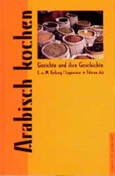 Arabisch kochen als Buch (gebunden)