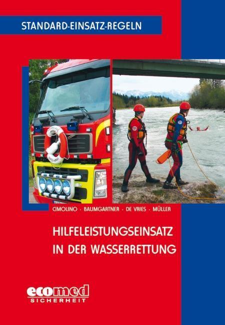 Standard-Einsatz-Regeln: Hilfeleistungseinsatz in der Wasserrettung als Buch (kartoniert)