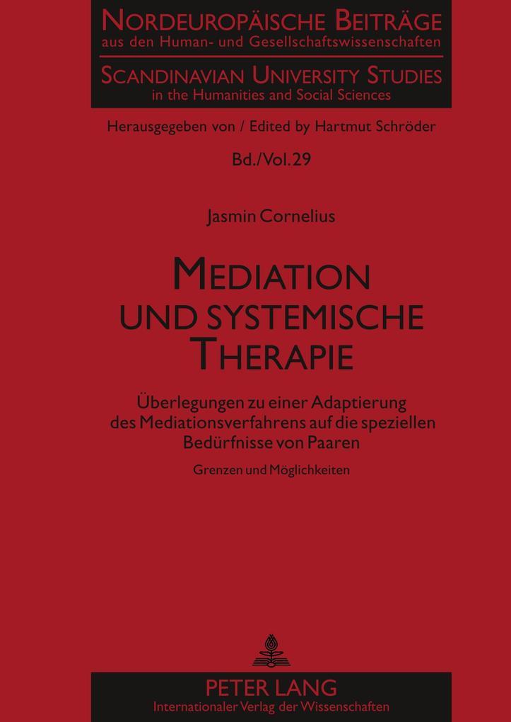 Mediation und systemische Therapie als Buch (gebunden)