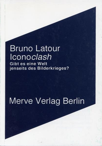 Iconoclash als Buch (kartoniert)