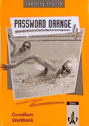 Learning English. Password Orange 4. Workbook. Grundkurs als Buch (kartoniert)