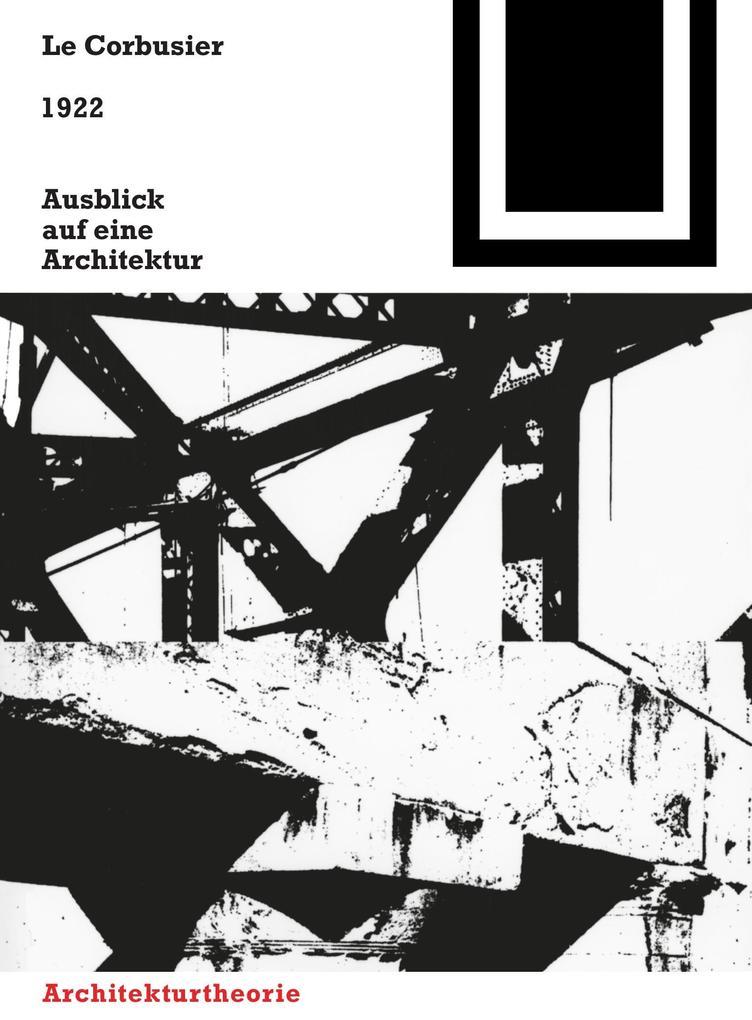 1922. Ausblick auf eine Architektur als Buch (kartoniert)