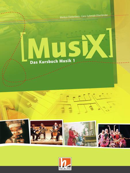 MusiX 1. Schülerband als Buch (gebunden)