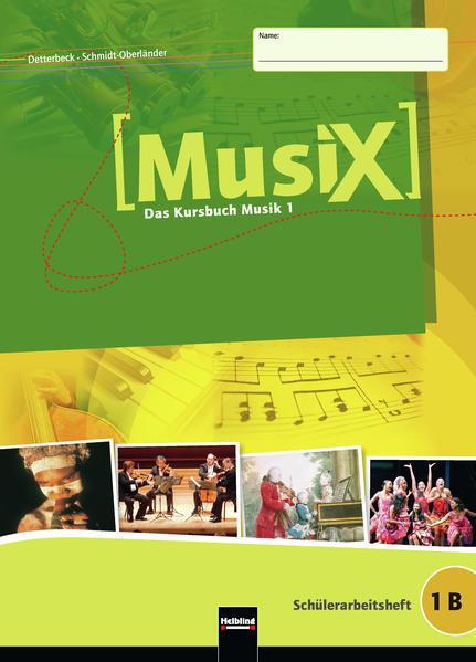 MusiX 1. Schülerarbeitsheft 1 B als Buch (kartoniert)