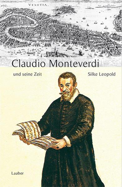 Claudio Monteverdi und seine Zeit als Buch (gebunden)