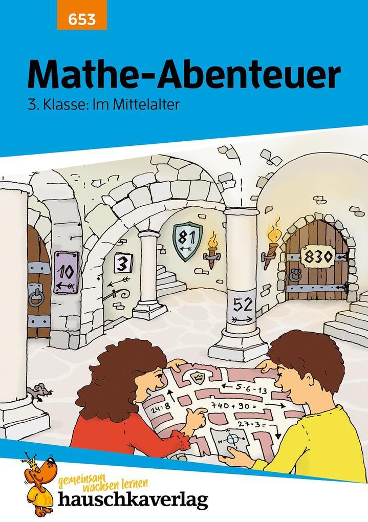 Mathe-Abenteuer: Im Mittelalter - 3. Klasse als Buch (kartoniert)