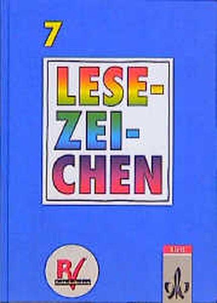 Lesezeichen. Ausgabe A/B für Gymnasien und Realschulen. 7. Schuljahr. Neuausgabe. RSR als Buch (gebunden)