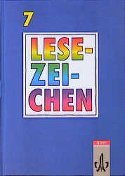 Lesezeichen - Lesebuch für bayerische Gymnasien - Neuausgabe. 7. Schuljahr. Schülerbuch als Buch (gebunden)