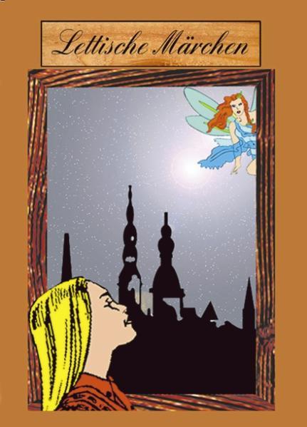Lettische Märchen als Buch (gebunden)