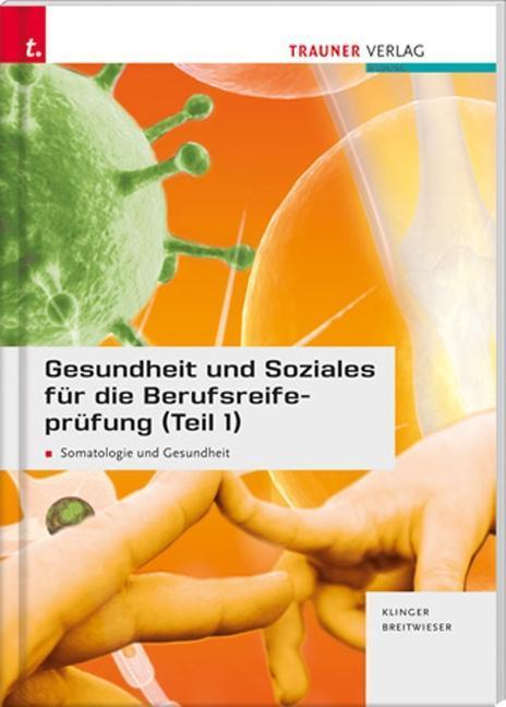 Gesundheit und Soziales für die Berufsreifeprüfung 1 als Buch (gebunden)