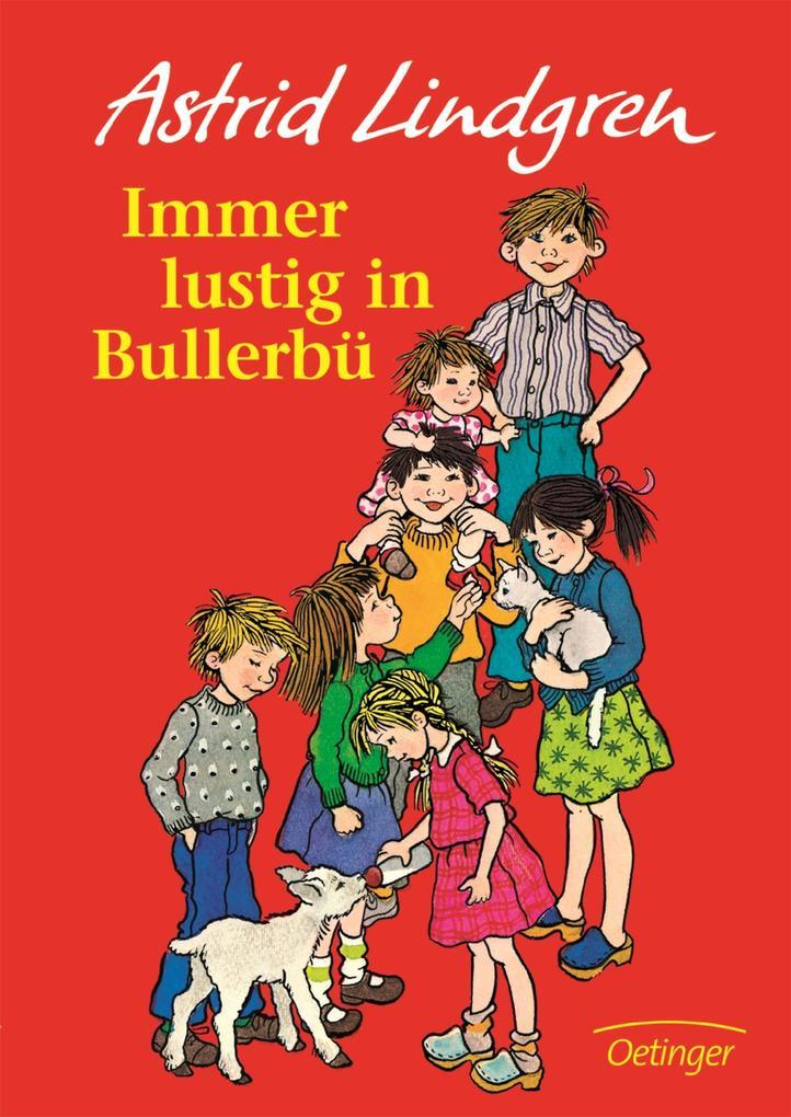 Immer lustig in Bullerbü als Buch (gebunden)