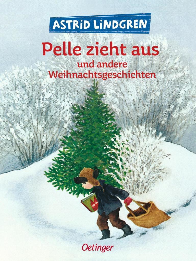 Pelle zieht aus und andere Weihnachtsgeschichten als Buch (gebunden)