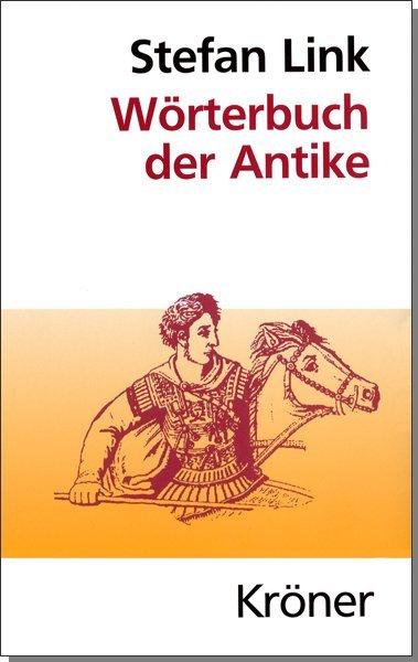 Wörterbuch der Antike als Buch (gebunden)