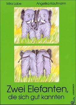 Zwei Elefanten, die sich gut kannten als Buch (gebunden)
