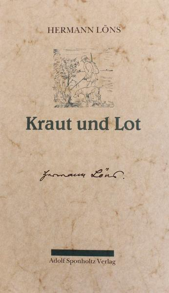 Kraut und Lot. Ein Buch für Jäger und Heger als Buch (gebunden)