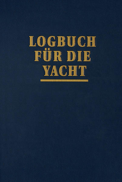 Logbuch für die Yacht als Buch (gebunden)