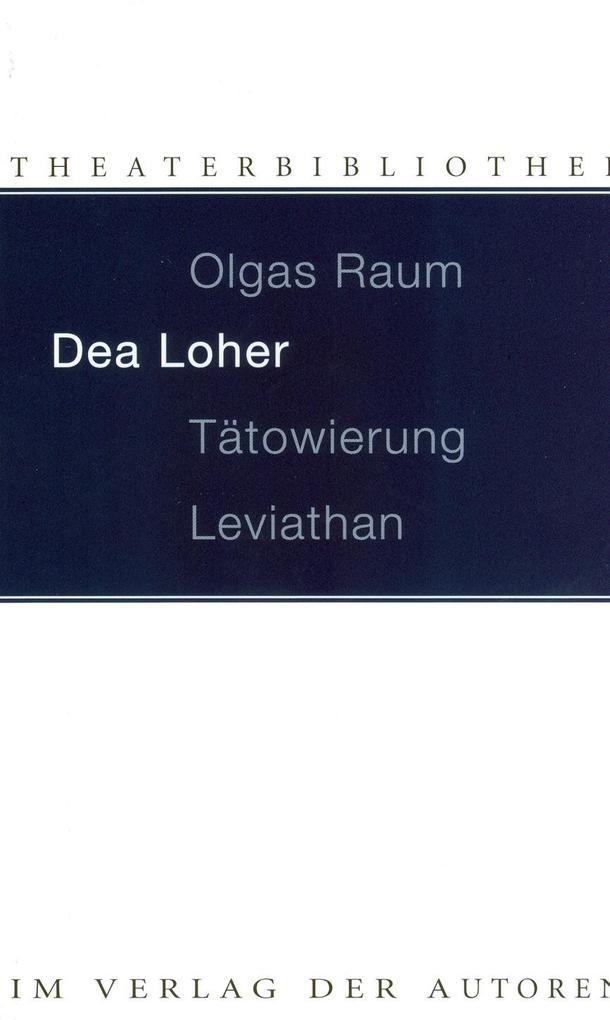 Olgas Raum / Tätowierung / Leviathan als Buch (kartoniert)
