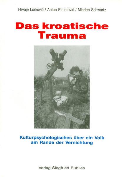 Das kroatische Trauma als Buch (kartoniert)