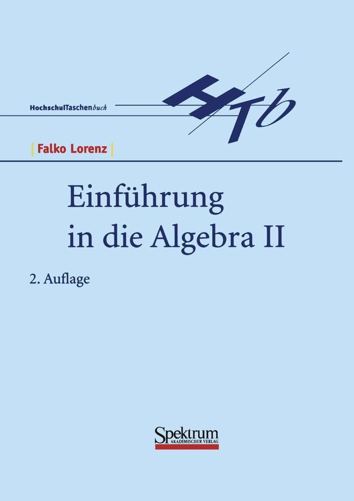 Einführung in die Algebra II als Buch (kartoniert)
