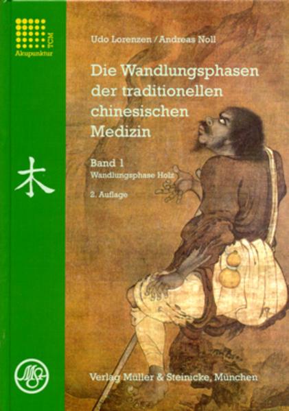 Die Wandlungsphasen 1 der traditionellen chinesischen Medizin als Buch (kartoniert)