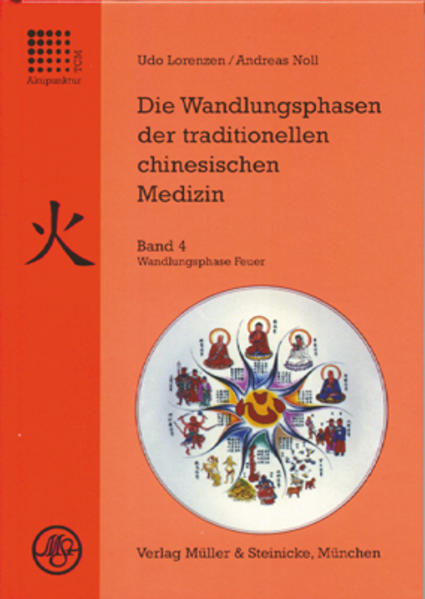 Die Wandlungsphasen 4 der traditionellen chinesischen Medizin als Buch (gebunden)