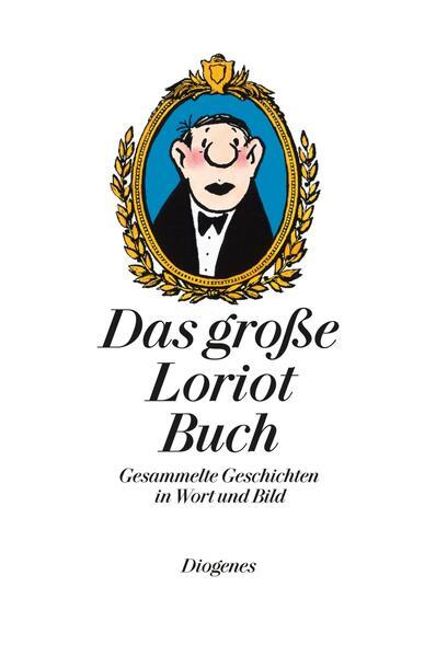 Das große Loriot Buch als Buch (gebunden)