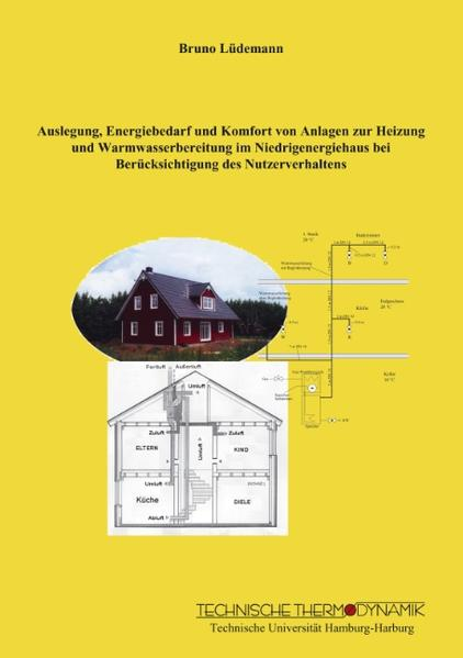 Auslegung, Energiebedarf und Komfort von Anlagen zur Heizung und Warmwasserbereitung im Niedrigenergiehaus bei Berücksichtigung des Nutzerverhaltens als Buch (kartoniert)
