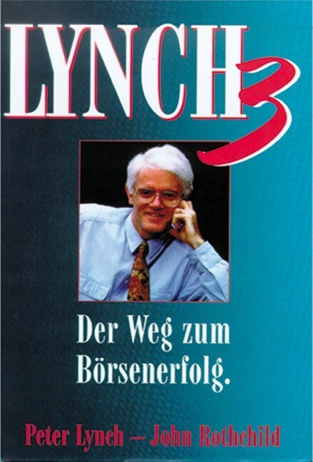 Lynch III. Der Weg zum Börsenerfolg als Buch (gebunden)