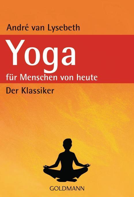 Yoga für Menschen von heute als Taschenbuch