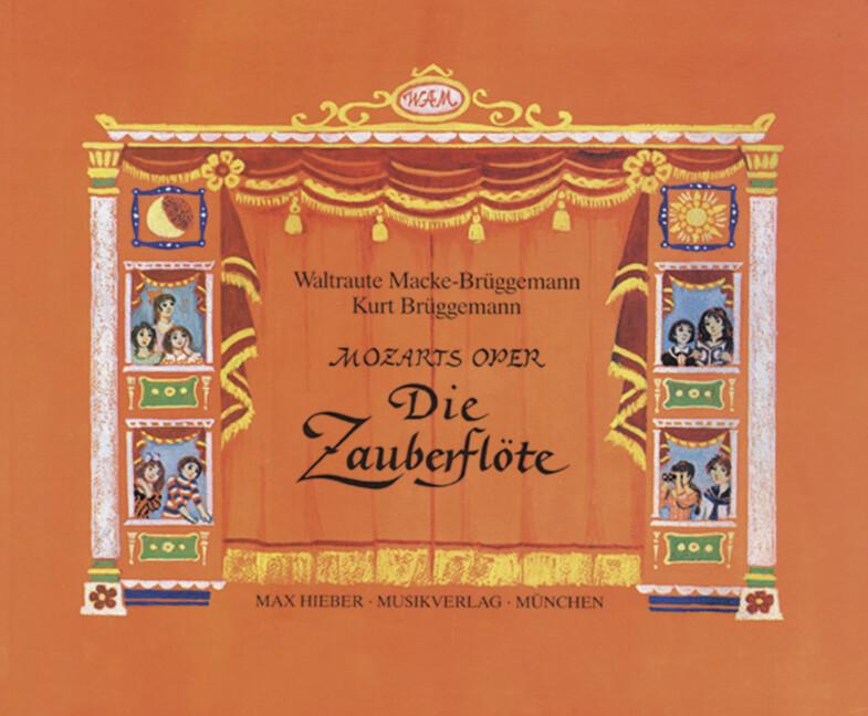 Mozarts Oper - Die Zauberflöte als Buch (gebunden)