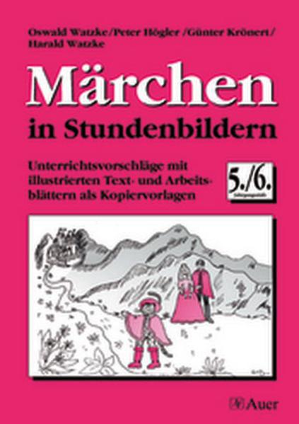 Märchen in Stundenbildern. 5./6. Jahrgangsstufe als Buch (kartoniert)