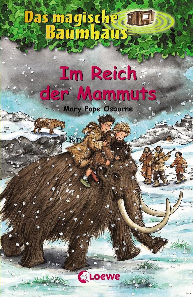 Das magische Baumhaus 07. Im Reich der Mammuts als Buch (gebunden)