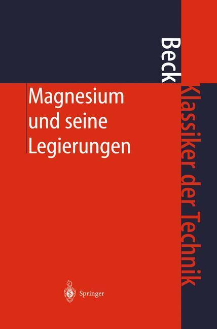 Magnesium und seine Legierungen als Buch (gebunden)