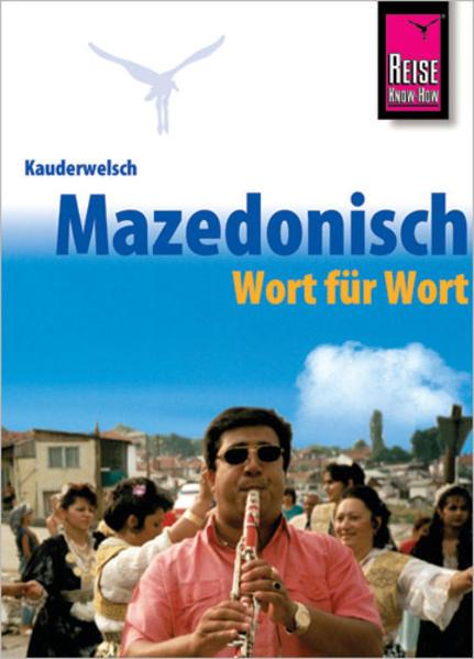 Kauderwelsch Sprachführer Mazedonisch (Makedonisch) - Wort für Wort als Buch (kartoniert)