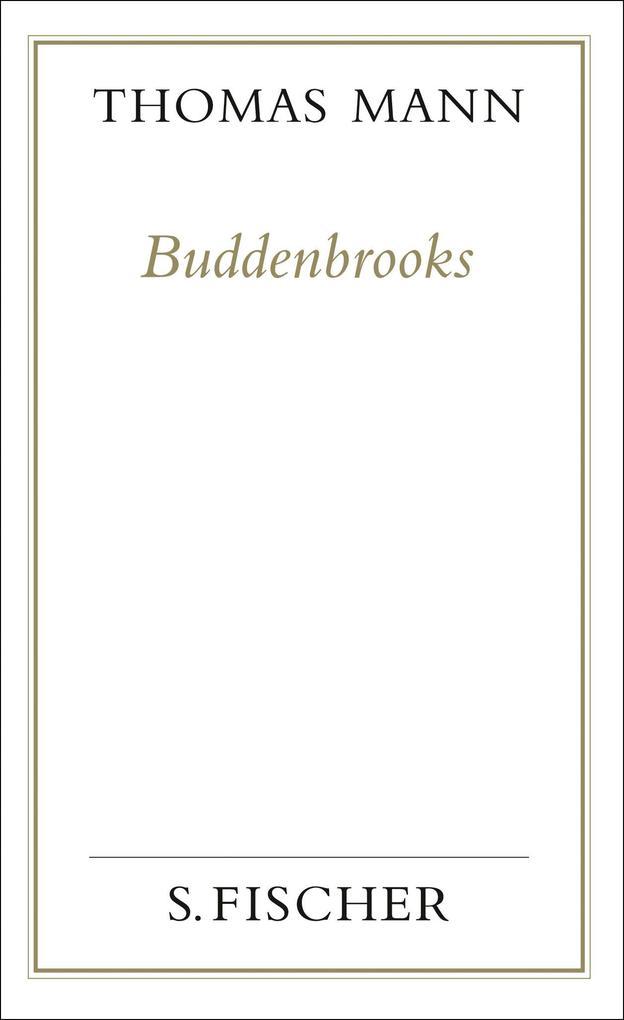 Buddenbrooks. Verfall einer Familie. (Frankfurter Ausgabe) als Buch (gebunden)