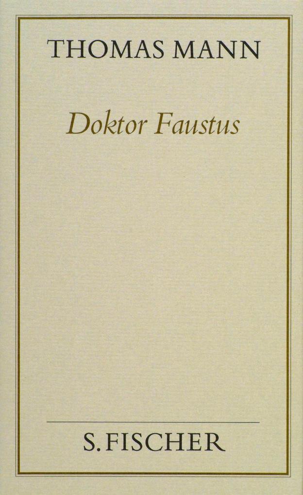 Doktor Faustus (Frankfurter Ausgabe Band 1) als Buch (gebunden)