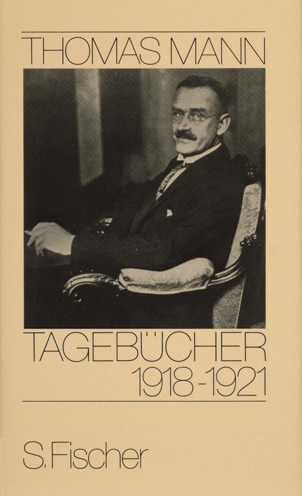 Tagebücher 1918 - 1921 als Buch (gebunden)