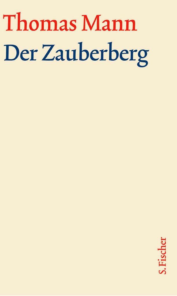 Der Zauberberg. Große kommentierte Frankfurter Ausgabe. Textband als Buch (gebunden)