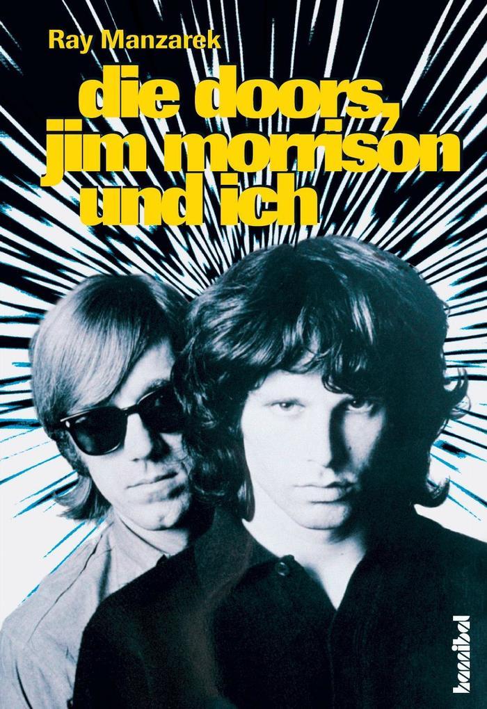 Die Doors, Jim Morrison und ich als Buch (gebunden)