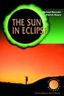 The Sun in Eclipse