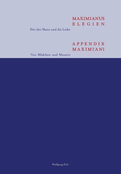 Maximianus Elegien - Appendix Maximiani als Buch (gebunden)