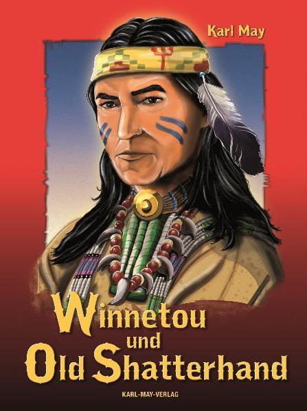 Winnetou und Old Shatterhand als Buch (gebunden)